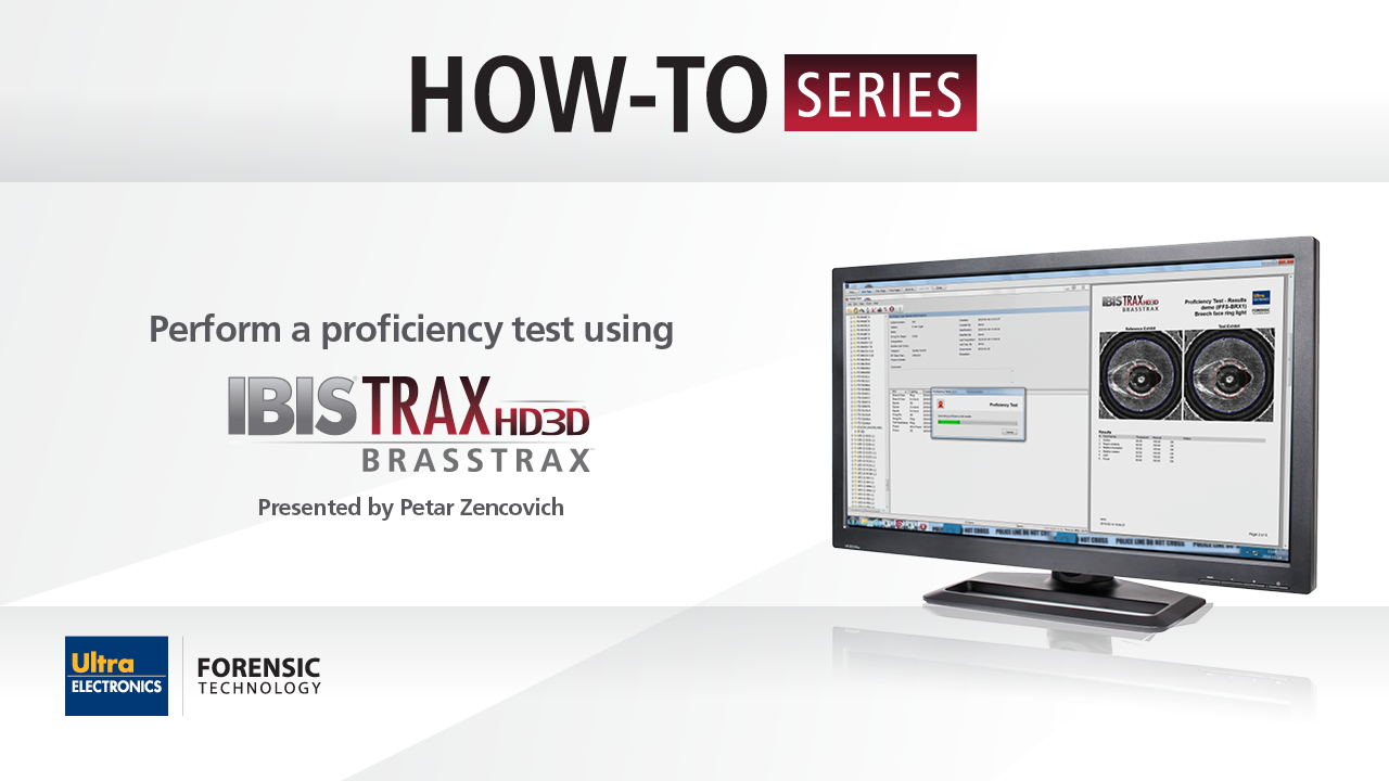 Perform a Proficiency Test using IBIS TRAX-HD3D | BRASSTRAX