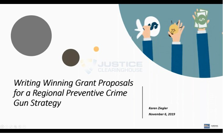 Webinar Series | Writing Winning Grant Proposals For A Regional Preventative Crime Gun Strategy
